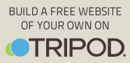 Make your own free website on Tripod.